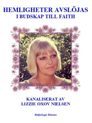Hemligheter Avslöjas i Budskap till Faith