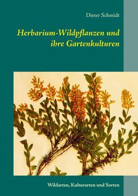 Herbarium-Wildpflanzen und ihre Gartenkulturen