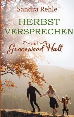 Herbstversprechen auf Gracewood Hall