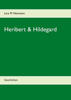 Heribert & Hildegard