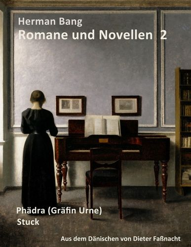 Herman Bang: Romane und Novellen Band 2