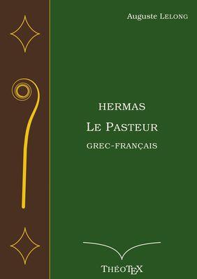 Hermas, le Pasteur, Grec-Français