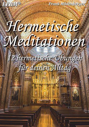 Hermetische Meditationen