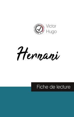 Hernani : fiche de lecture et analyse complète de l'oeuvre