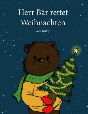 Herr Bär rettet Weihnachten