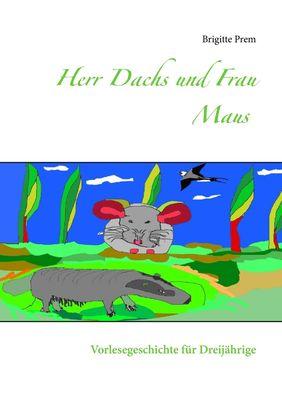 Herr Dachs und Frau Maus