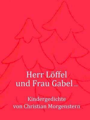 Herr Löffel und Frau Gabel ...