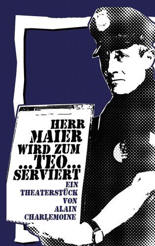 Herr Maier wird zum Teo...serviert