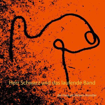 Herr Schwarz und das laufende Band