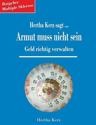Hertha Kerz sagt Armut muss nicht sein