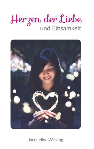 Gedichteband II - Herzen der Liebe und Einsamkeit