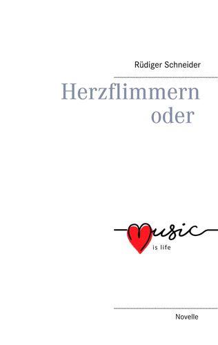 Herzflimmern oder music is life