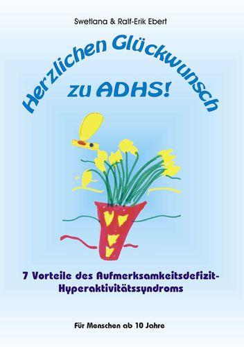 Herzlichen Glückwunsch zu ADHS
