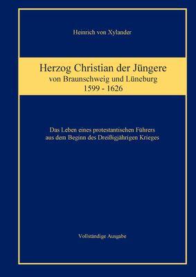Herzog Christian der Jüngere von Braunschweig und Lüneburg