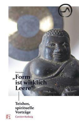 """Herzsutra: """"Form ist wirklich Leere"""""""