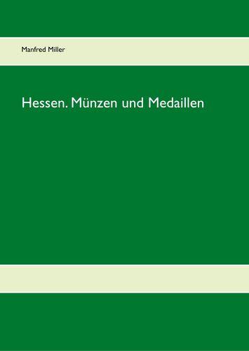 Hessen. Münzen und Medaillen