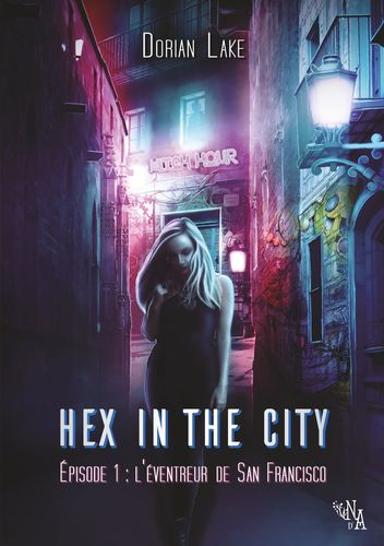 Hex in the City, Épisode 1