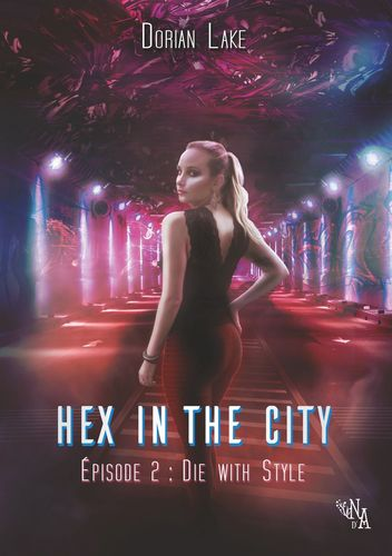 Hex in the City, Épisode 2