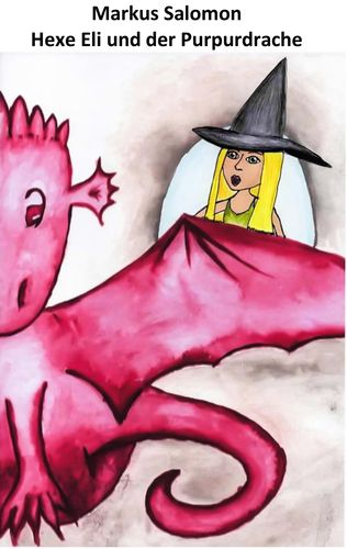 Hexe Eli und der Purpurdrache