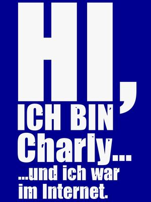 Hi, ich bin Charly...
