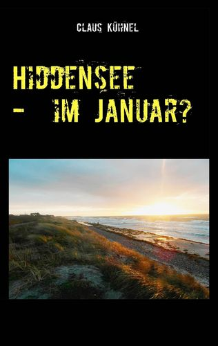 Hiddensee - Im Januar?