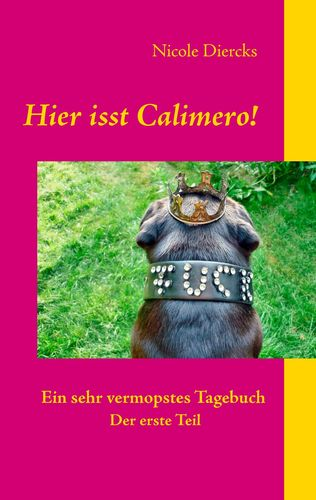 Hier isst Calimero!