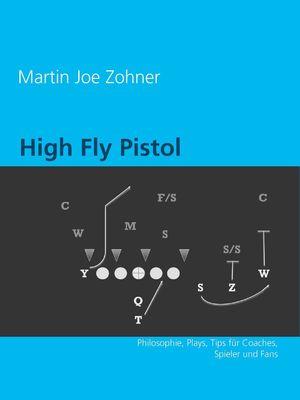 High Fly Pistol Offense