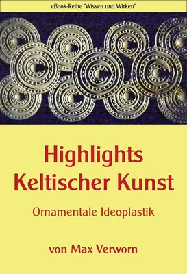 Highlights Keltischer Kunst