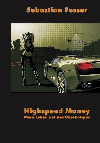 Highspeed Money