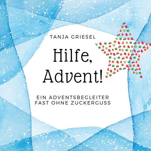 Hilfe, Advent!