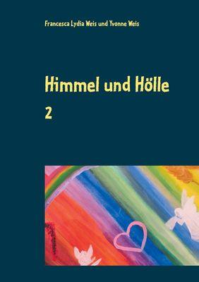 Himmel und Hölle 2