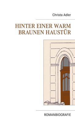 Hinter einer warm braunen Haustür