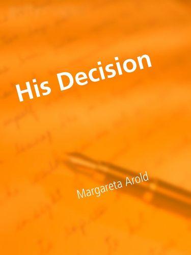 His Decision