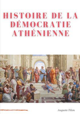 Histoire de la Démocratie Athénienne