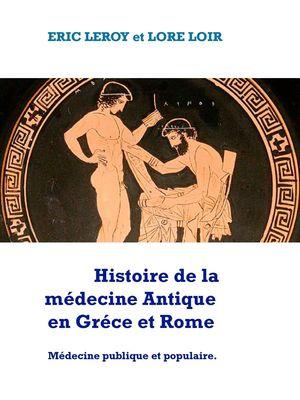 Histoire de la Médecine, Antique