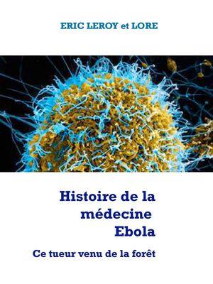 Histoire de la médecine Ebola