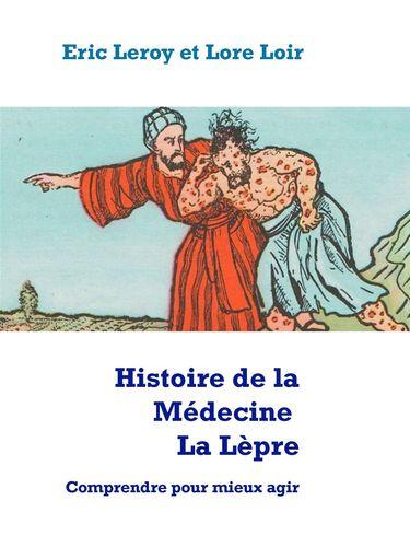 Histoire de la Médecine, La Lèpre