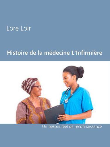 Histoire de la médecine L'Infirmière