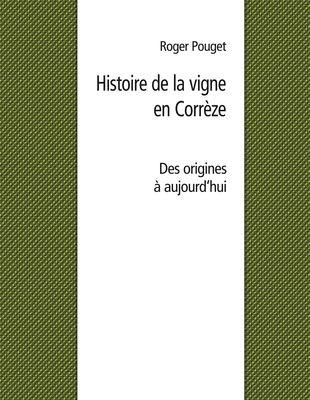 Histoire de la vigne en Corrèze