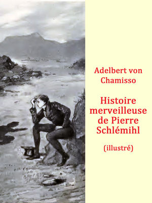 Histoire merveilleuse de Pierre Schlémihl