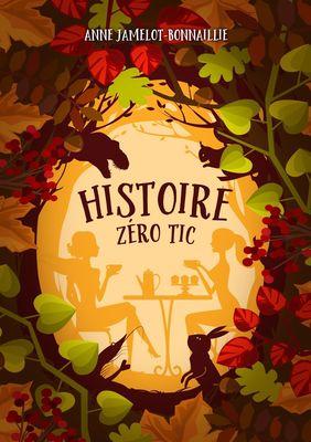 Histoire zéro tic