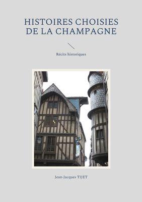 Histoires choisies de la Champagne