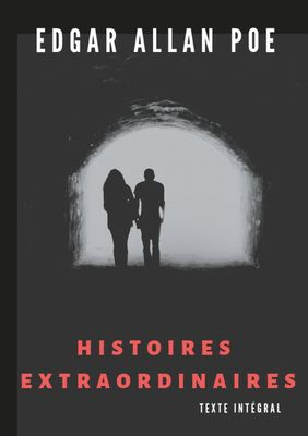 Histoires extraordinaires (texte intégral)