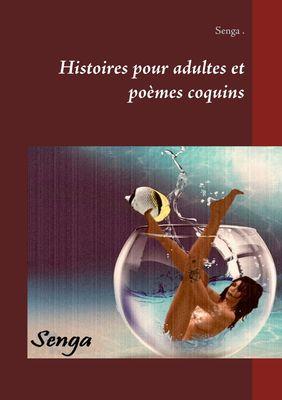 Histoires pour adultes et poèmes coquins