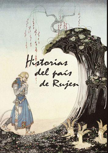 HISTORIAS DEL PAÍS DE RUJEN
