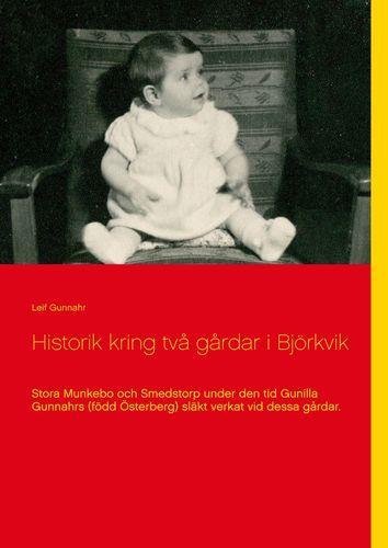 Historik kring två gårdar i Björkvik