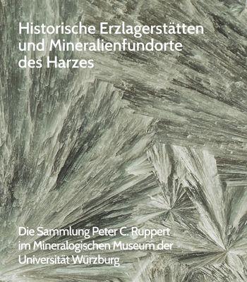 Historische Erzlagerstätten und Mineralienfundorte des Harzes