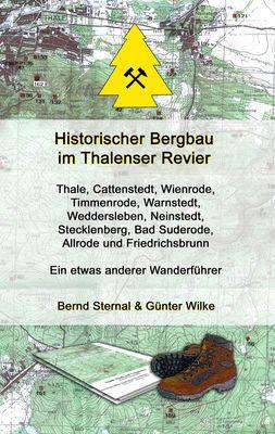 Historischer Bergbau im Thalenser Revier