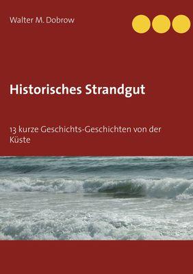 Historisches Strandgut