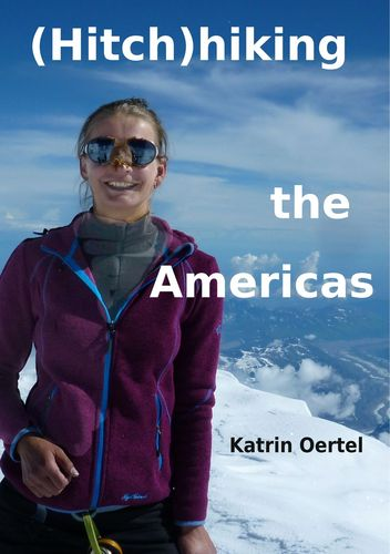 Hitchhiking the Americas